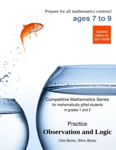 9780692245651: Practice Observation and Logic: Level 1 (ages 7 to 9) (Competitive Mathematics for Gifted Students) (Volume 2)