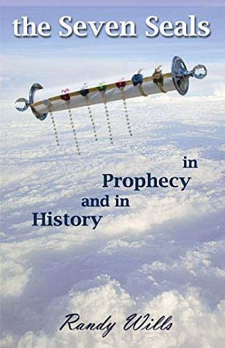 9780692245705: The Seven Seals in Prophecy and in History