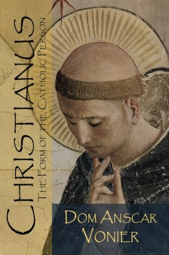 9780692247587: Christianus: The Form of the Catholic Person