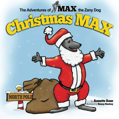 9780692248010: Christmas Max (Max the Zany Dog) (Volume 1)