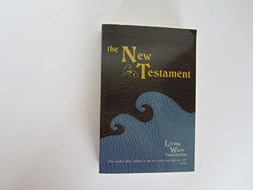 9780692248270: the New Testament Living Water Translation by Roy Mayfield (2014-08-01)
