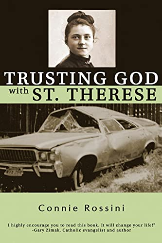 9780692248522: Trusting God with St. Therese