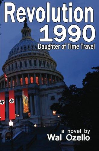9780692248850: Revolution 1990 (Daughter of Time Travel) (Volume 2)