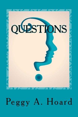 9780692248904: Questions