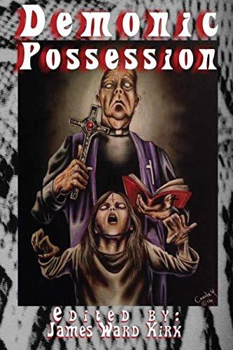 9780692249178: Demonic Possession