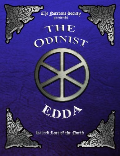 9780692249529: The Odinist Edda: Sacred Lore of the North
