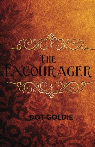 9780692250747: The Encourager