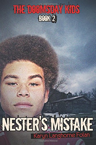 9780692251034: The Doomsday Kids #2: Nester's Mistake (Volume 2)