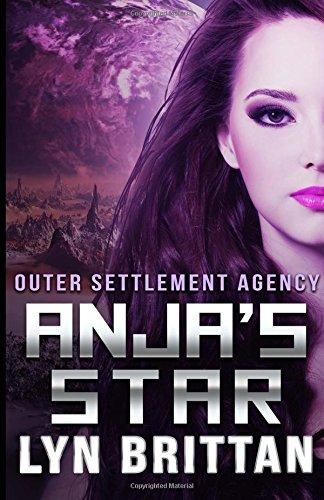 9780692251935: Anja's Star (Outer Settlement Agency) (Volume 1)