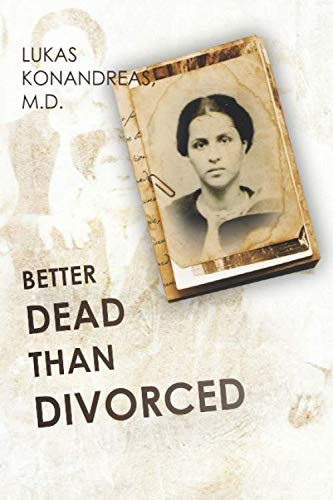 9780692252185: Better Dead Than Divorced: The Trial of Panayota - 6x9 edition