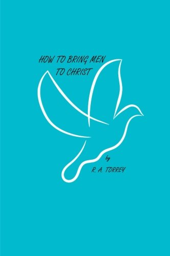 9780692252772: How to Bring Men to Christ