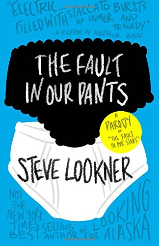 9780692253595: The Fault in Our Pants: A Parody of