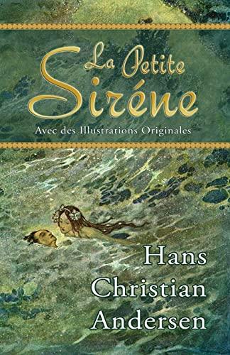 9780692254202: La Petite Siréne (Avec des Illustrations Originales)