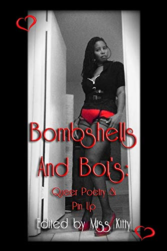 9780692254226: Bombshells and Boi's: Queer Poetry & Pin Up
