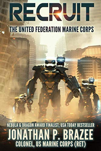 9780692254233: Recruit: 1 (The United Federation Marine Corps)