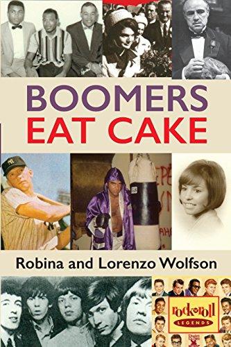 Boomers Eat Cake: Wolfson, Lorenzo, Wolfson, Robina