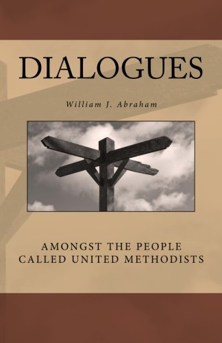 9780692255674: Dialogues: Amongst the People Called United Methodists