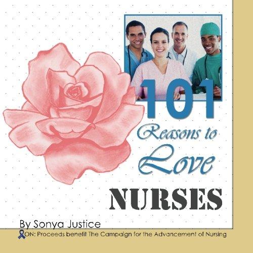 9780692255841: 101 Reasons to Love Nurses