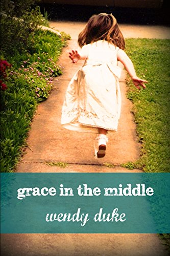 9780692255858: Grace in the Middle