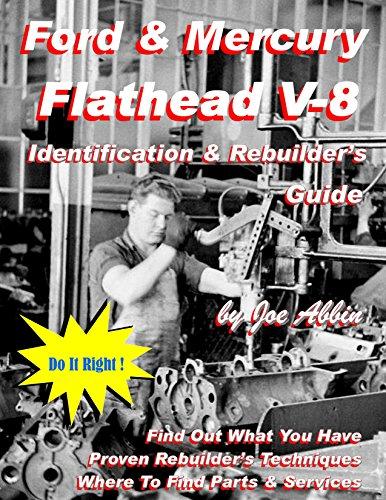 9780692256602: Ford & Mercury Flathead V-8 Identification & Rebuilder's Guide