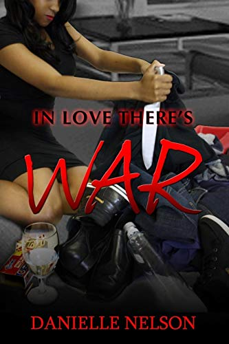 9780692256664: In Love There's War
