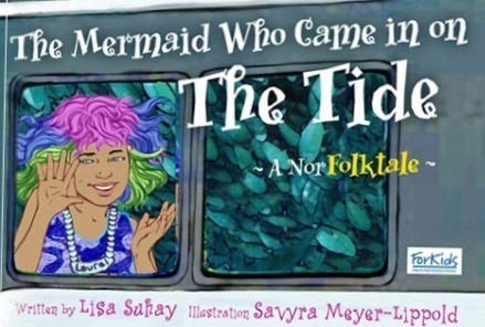 9780692257364: The Mermaid Who Came in on the Tide A Norfolktale