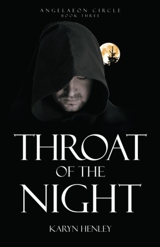 9780692257456: Throat of the Night (Angelaeon Circle) (Volume 3)