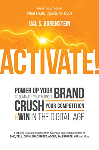 9780692257890: Activate! Power Up Your Brand to Dominate Your Marketing: Crush Your Competition & Win in the Digital Age