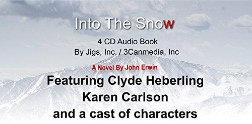 9780692258286: Into the Snow Audio Book