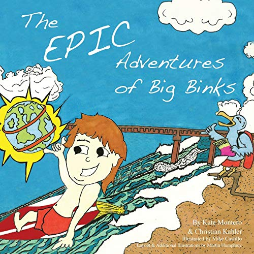 The Epic Adventures of Big Binks: Kate Montero