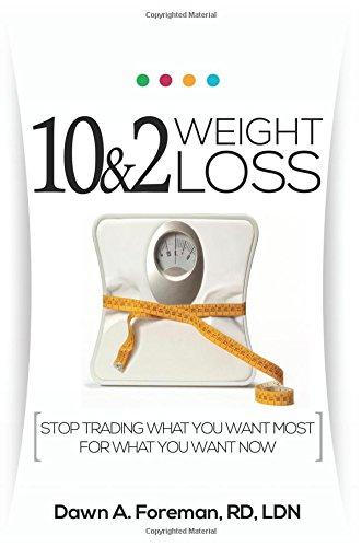 9780692258903: 10&2 Weight Loss