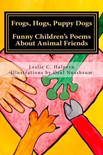 9780692258996: Frogs, Hogs, Puppy Dogs: Funny Children's Poems About Animal Friends