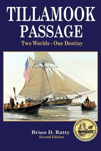 Tillamook Passage: Far Side of the Pacific (Dutch Clarke) (Volume 3): Brian D. Ratty