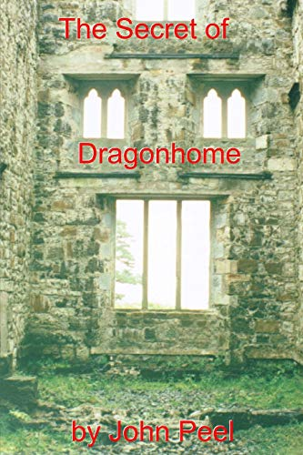 9780692259504: The Secret Of Dragonhome (Volume 1)