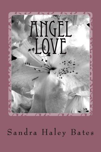 9780692259665: Angel Love