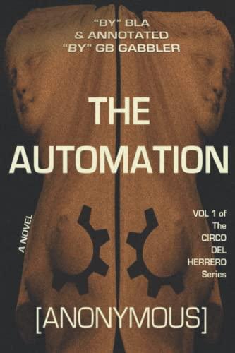 9780692259719: The Automation: Vol. 1 of the Circo del Herrero Series (Volume 1)