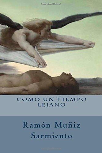 Como Un Tiempo Lejano: Sarmiento, Ramon Muniz