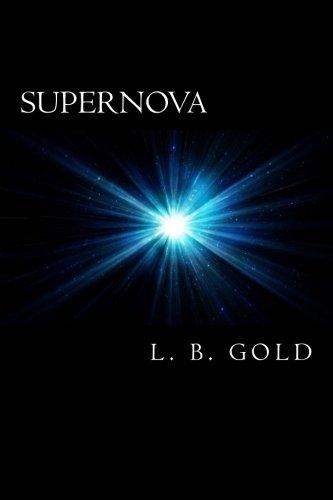 9780692261088: Supernova