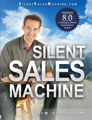Silent Sales Machine 8.0: Cockrum, Jim
