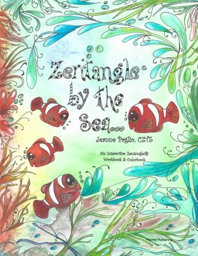 9780692262061: Zentangle by the Sea: An Interactive Zentangle Workbook & Colorbook