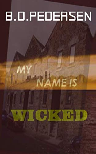 9780692262191: My Name is Wicked