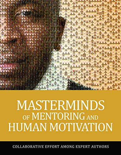 9780692262795: Masterminds of Mentoring and Human Motivation
