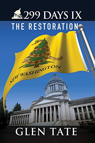 9780692264461: 299 Days IX: The Restoration (Volume 9)
