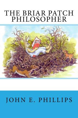 9780692264911: The Briar Patch Philosopher