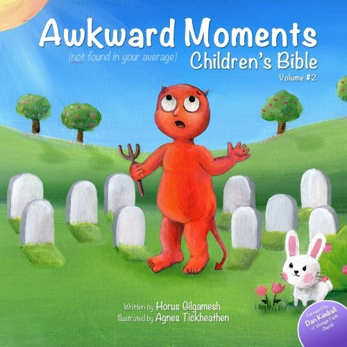 9780692264980: Awkward Moments (Not Found In Your Average) Children's Bible - Vol. 2: Don't blame us - it's in the Bible!