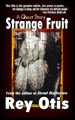 9780692266267: Strange Fruit: A Ghost Story