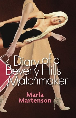 9780692266809: Diary of a Beverly Hills Matchmaker