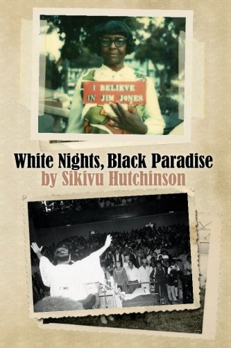 9780692267134: White Nights, Black Paradise