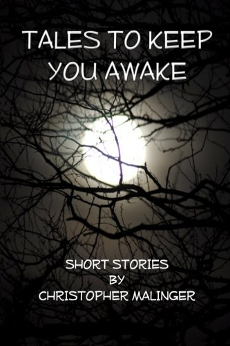 9780692268056: Tales to Keep You Awake: Short Stories and Tales of Science Fiction and Fantasy