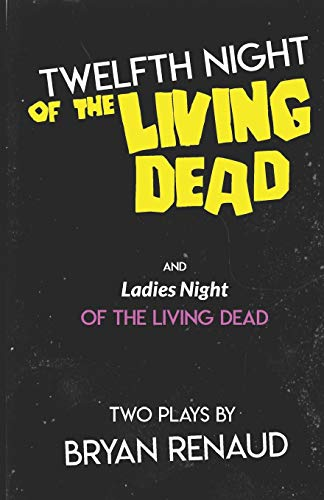9780692269091: Twelfth Night of the Living Dead